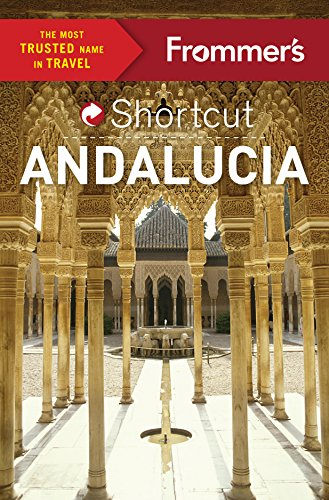 Frommer's Shortcut Andalucia (Shortcut Guide): Harris, Patricia; Lyon, David