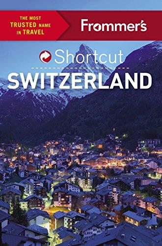 9781628872323: Frommer's Shortcut Switzerland (Shortcut Guide)
