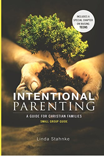 9781628901788: Intentional Parenting Small Group Guide