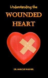 9781628904895: Understanding the Wounded Heart