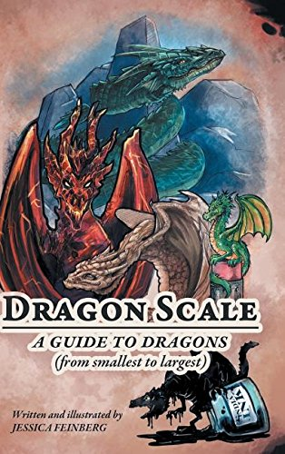 9781628906882: Dragon Scale: A Guide to Dragons