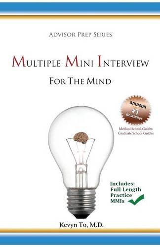 Multiple Mini Interview (MMI) for the Mind: Kevyn To M.D.