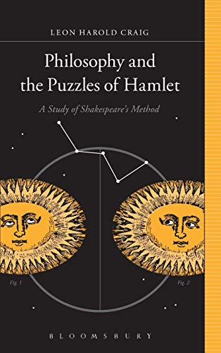 Philosophy and the Puzzles of Hamlet: A Study of Shakespeare's Method: Craig, Leon Harold