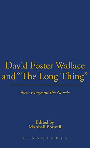 "9781628920635: David Foster Wallace and ""The Long Thing"""