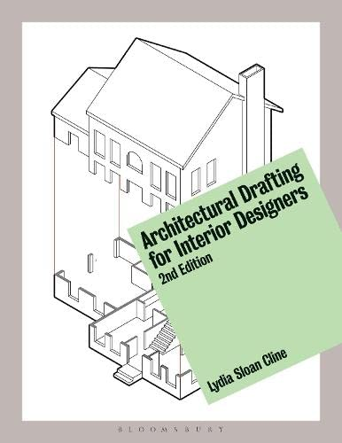 Architectural Drafting for Interior Designers Format: Paperback: Cline Lydia Sloan