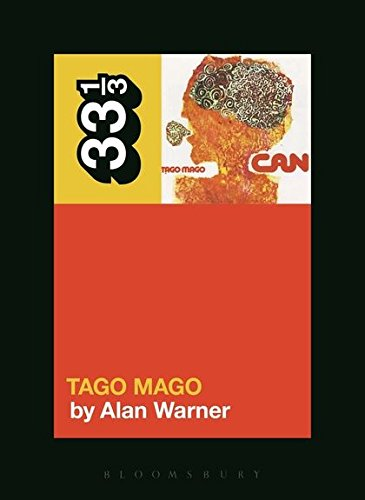 9781628921083: Can's Tago Mago (33 1/3)