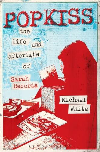 9781628922196: Popkiss: The Life and Afterlife of Sarah Records