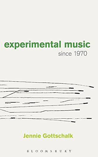 9781628922486: Experimental Music Since 1970