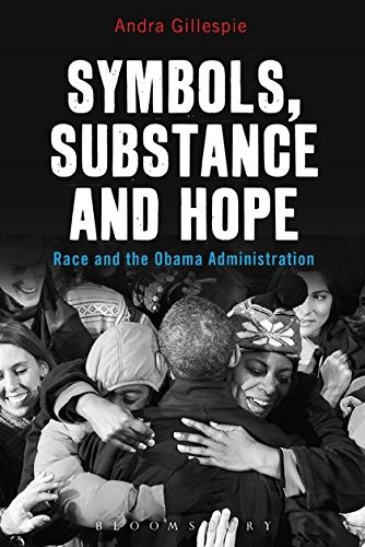 9781628922752: Symbols, Substance and Hope: Race and the Obama Administration