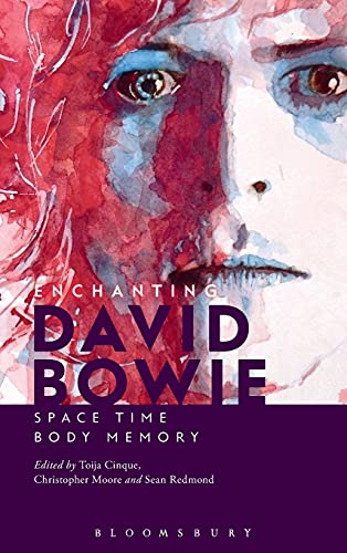 9781628923049: Enchanting David Bowie: Space / Time / Body / Memory
