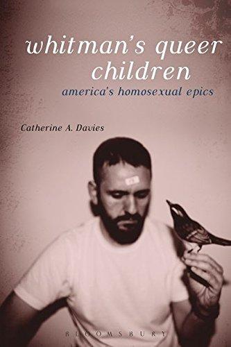 9781628923186: Whitman's Queer Children: America's Homosexual Epics