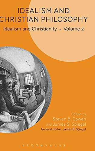9781628924060: Idealism and Christian Philosophy: Idealism and Christianity Volume 2