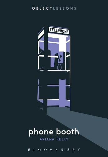 9781628924091: Phone Booth (Object Lessons)