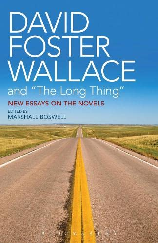9781628924534: David Foster Wallace and