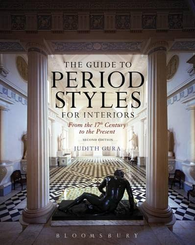9781628924718: The Guide to Period Styles for Interiors: From the 17th Century to the Present