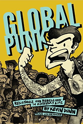 9781628926057: Global Punk: Resistance and Rebellion in Everyday Life