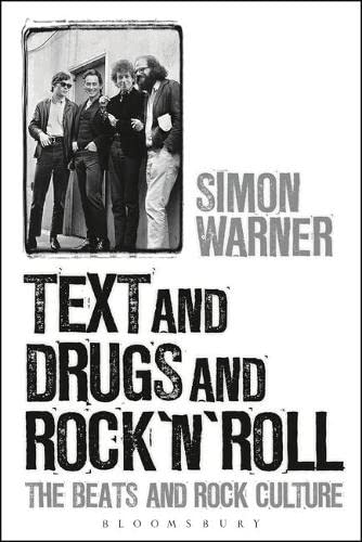 9781628926279: Text and Drugs and Rock 'n' Roll: The Beats and Rock Culture