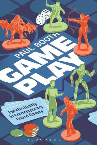 9781628927436: Game Play: Paratextuality in Contemporary Board Games
