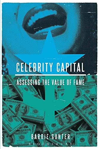9781628927733: Celebrity Capital: Assessing the Value of Fame