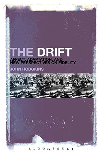 9781628928044: The Drift: Affect, Adaptation, and New Perspectives on Fidelity