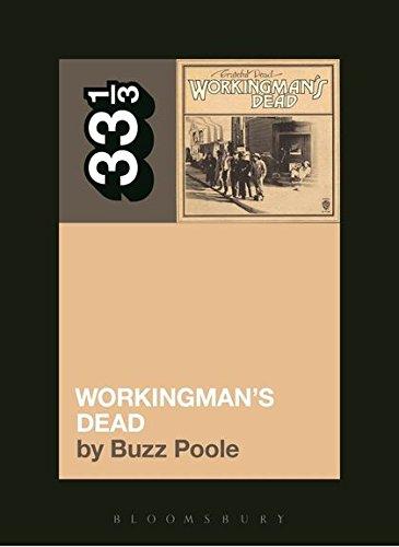 Grateful Dead's Workingman's Dead (33 1/3): Buzz Poole
