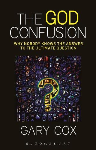 9781628929706: The God Confusion: Why Nobody Knows the Answer to the Ultimate Question