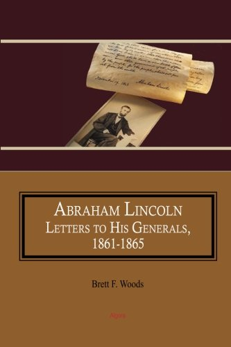 9781628940008: Abraham Lincoln: Letters to His Generals, 1861-1865