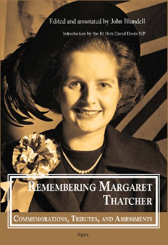 9781628940169: Remembering Margaret Thatcher: Commemorations, Tributes and Assessments