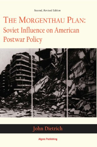 9781628940190: The Morgenthau Plan: Soviet Influence on American Postwar Policy