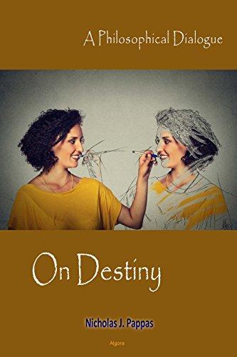 9781628942293: On Destiny: A Philosophical Dialogue
