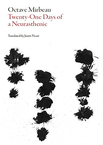 9781628970302: 21 Days of a Neurasthenic (French Literature)
