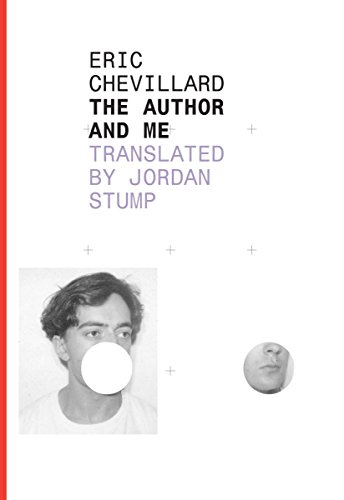 The Author and Me (French Literature): Chevillard, Eric
