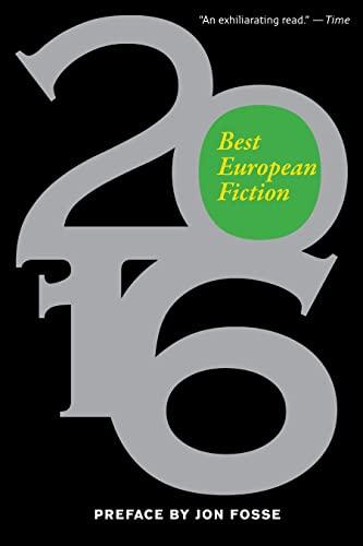 9781628971149: Best European Fiction 2016