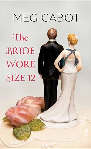 9781628990003: The Bride Wore Size 12
