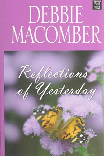 Reflections of Yesterday: Macomber, Debbie