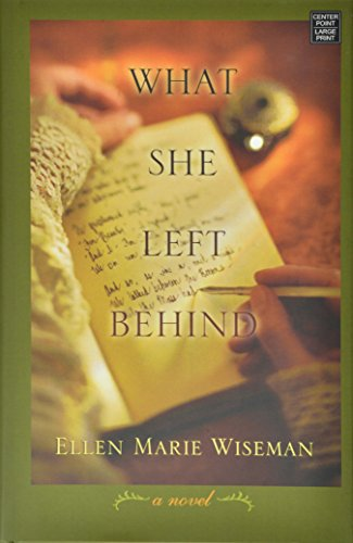 What She Left Behind: Wiseman, Ellen Marie
