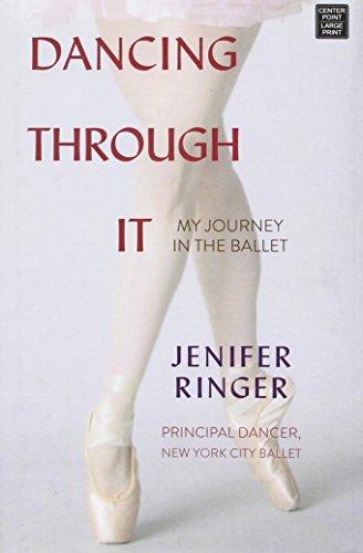 9781628990942: Dancing Through It: My Journey in the Ballet