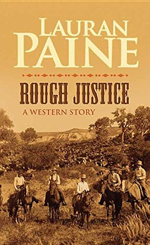 Rough Justice: Paine, Lauran
