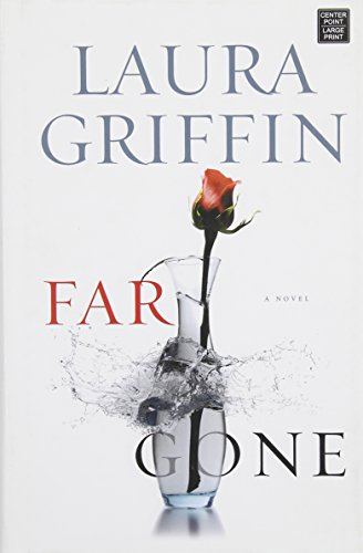 Far Gone: Griffin, Laura