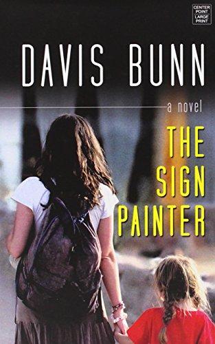 The Sign Painter (Library Binding): Davis Bunn