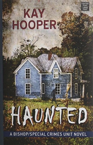 9781628992373: Haunted (Bishop/Special Crimes Unit Novels)