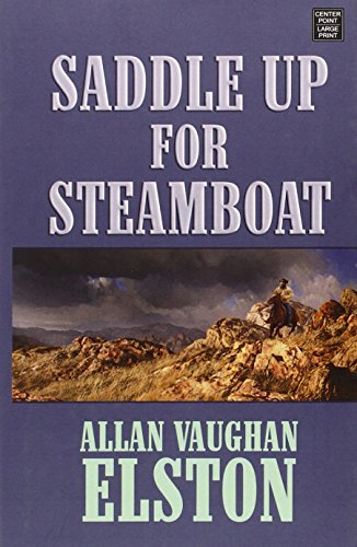 Saddle Up for Steamboat: Allan Vaughan Elston