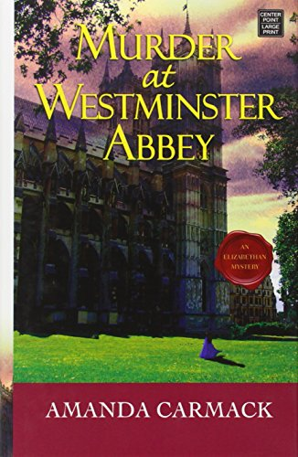 9781628992595: Murder at Westminster Abbey (Elizabethan Mysteries)