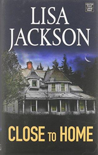 Close to Home: Lisa Jackson