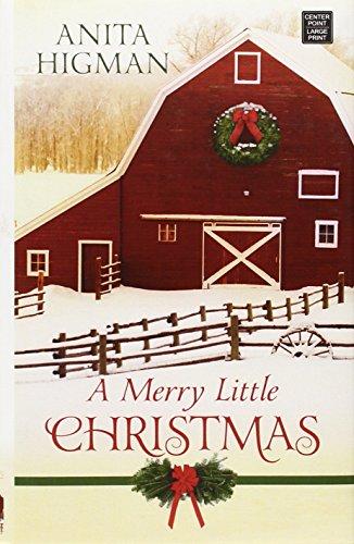 A Merry Little Christmas: Higman, Anita