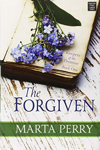 9781628993417: The Forgiven: Keepers of the Promise