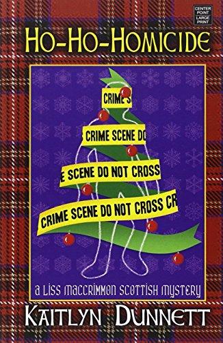 9781628993431: Ho-Ho-Homicide a Lis Maccrimmon Mystery (Lis Maccrimmon Scottish Mystery)
