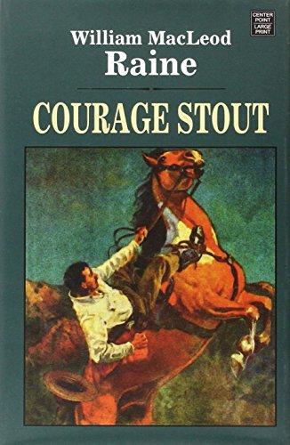 9781628993462: Courage Stout