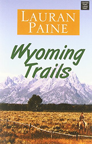 9781628993790: Wyoming Trails: A Western Story
