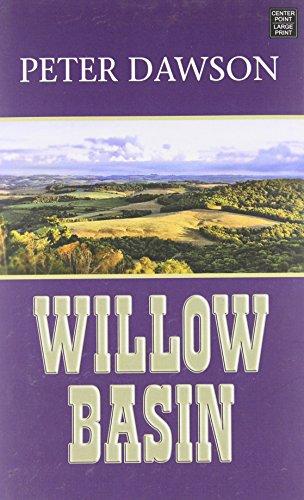 Willow Basin: A Western Sextet: Dawson, Peter